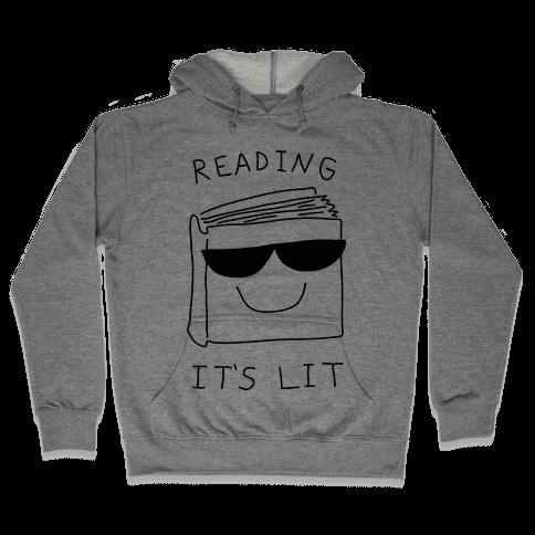 Reading It's Lit Hooded Sweatshirt