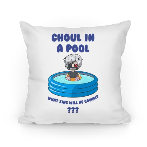 Ghoul In a Pool What Sins Will He Commit??? Pillow