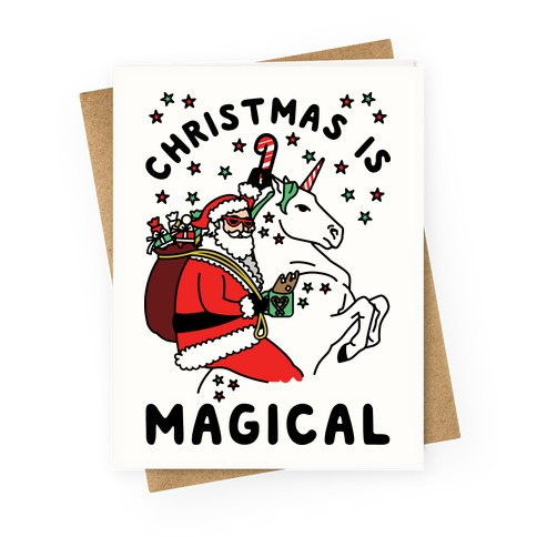Christmas Is Magical Greeting Card