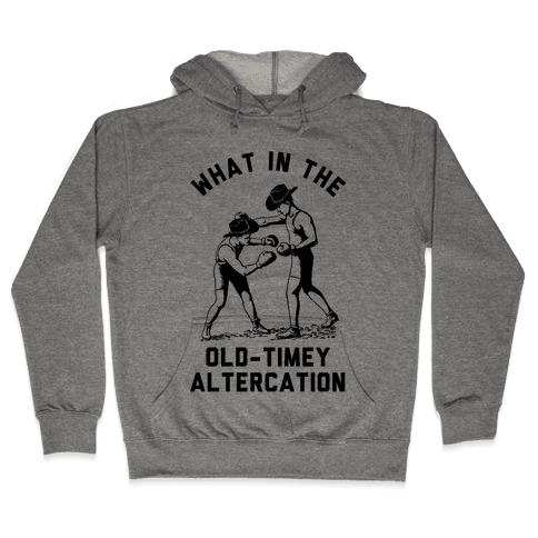 Old-Timey Altercation Hooded Sweatshirt