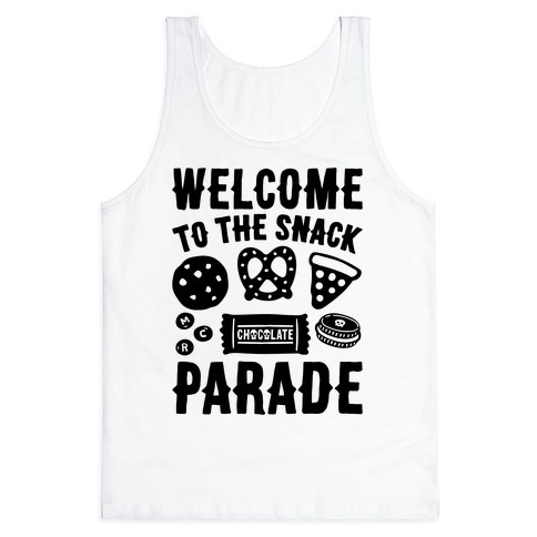 Welcome to The Snack Parade Parody Tank Top