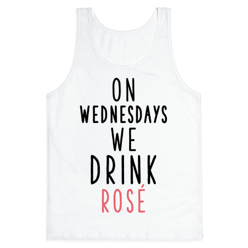 On Wednesdays We Drink Ros Tank Top