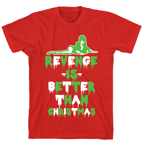 Revenge is Better than Christmas Mens T-Shirt