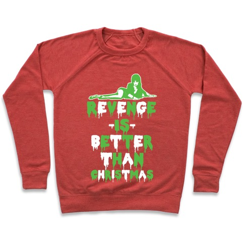 Revenge is Better than Christmas Pullover