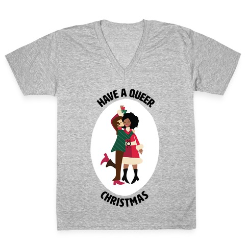 Have a Queer Christmas V-Neck Tee Shirt