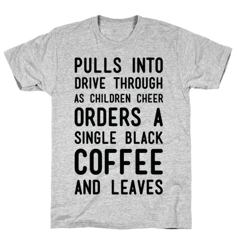 Single Black Coffee Mens T-Shirt