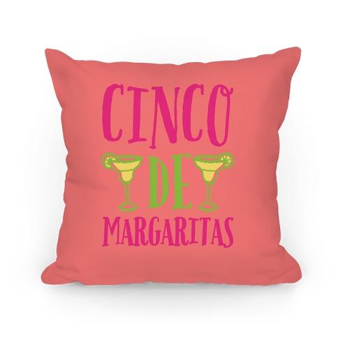 Cinco De Margaritas Pillow