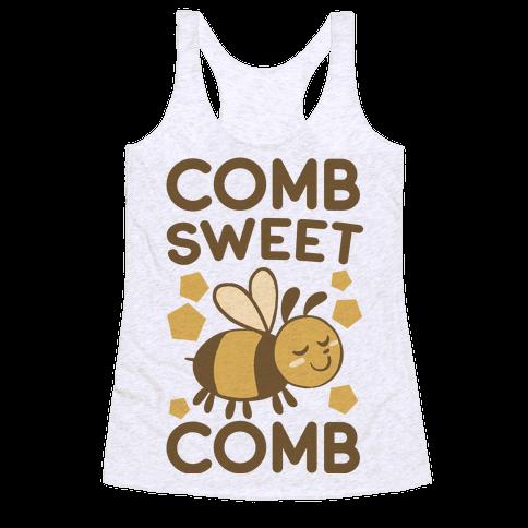 Comb Sweet Comb Racerback Tank Top