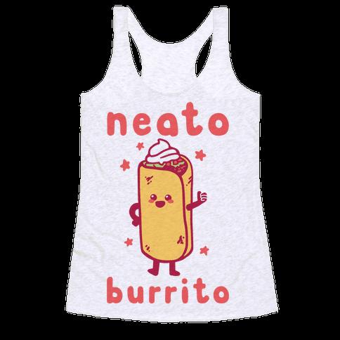 Neato Burrito Racerback Tank Top