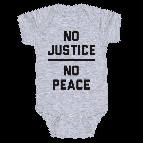No Justice No Peace Baby Onesy