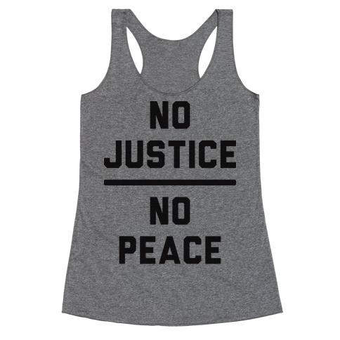 No Justice No Peace Racerback Tank Top