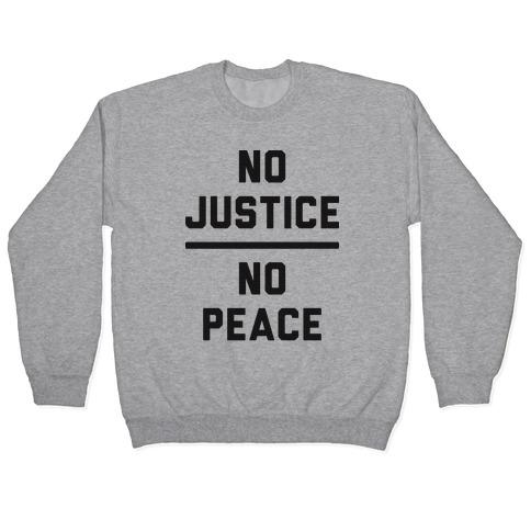 No Justice No Peace Pullover