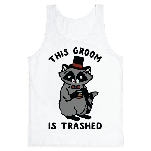 This Groom is Trashed Raccoon Bachelor Party Tank Top