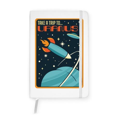 Take A Trip To Uranus Parody Notebook