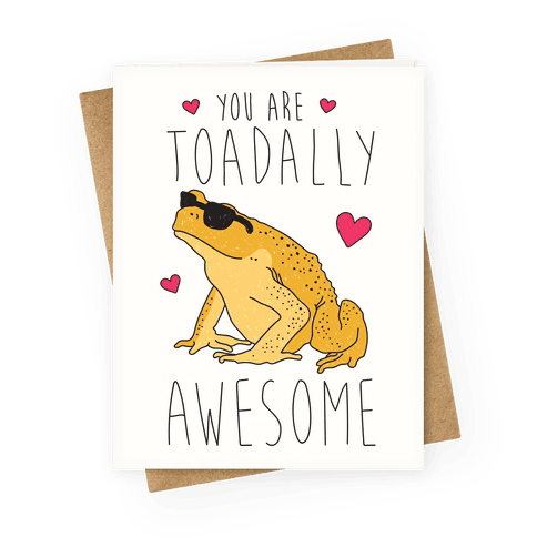 You Are Toadally Awesome Greeting Card