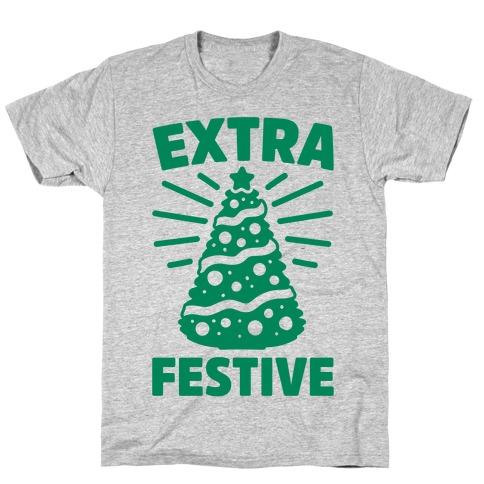 Extra Festive T-Shirt