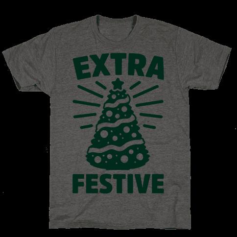 Extra Festive  Mens T-Shirt