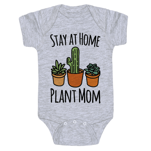 Stay At Home Plant Mom Baby Onesy