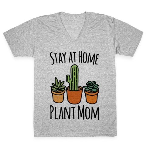 Stay At Home Plant Mom V-Neck Tee Shirt