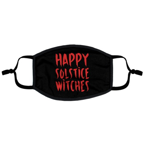 Happy Solstice Witches Parody Flat Face Mask