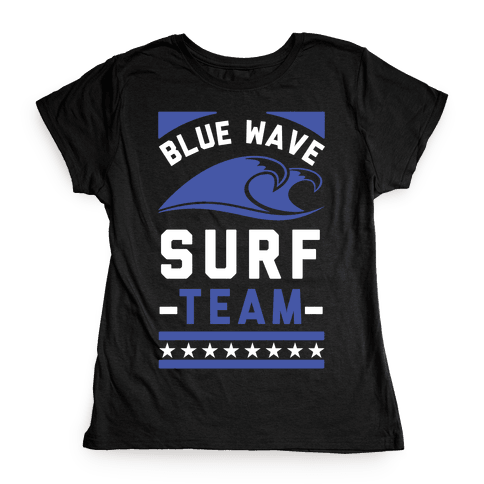 Blue Wave Surf Team Womens T-Shirt