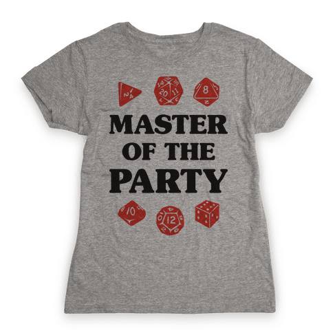 Master of the Party Womens T-Shirt