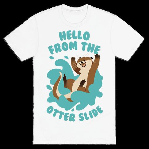 Hello From The Otter Slide Mens T-Shirt