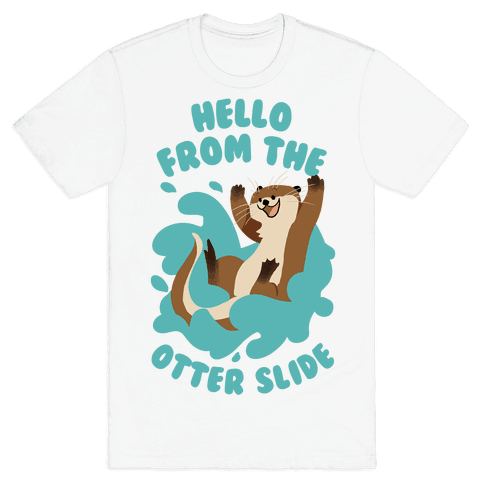 Hello From The Otter Slide Mens T-Shirt