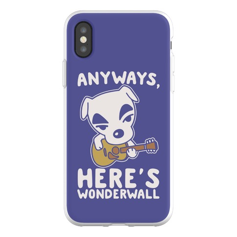 Anyways Here's Wonderwall Parody Phone Flexi-Case