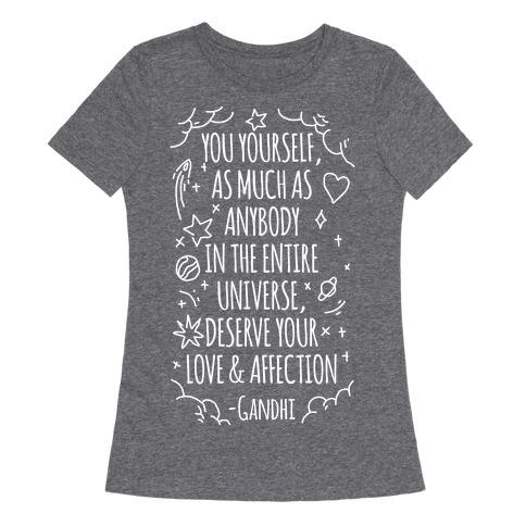 Love Yourself Gandhi Quote Womens T-Shirt