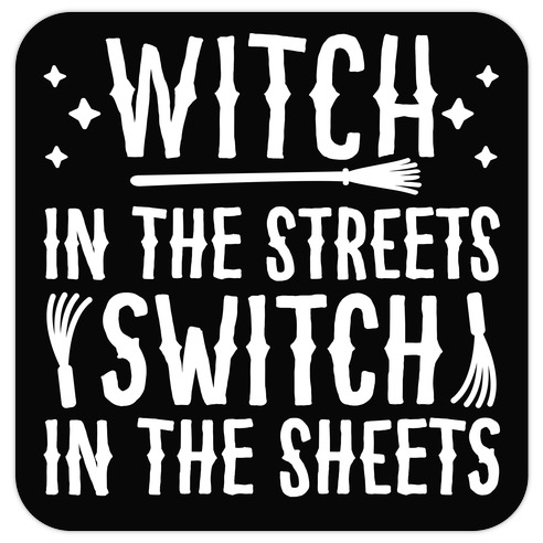 Witch In The Streets Switch In The Sheets Die Cut Sticker