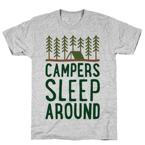 Campers Sleep Around T-Shirt