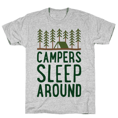 Campers Sleep Around Mens T-Shirt