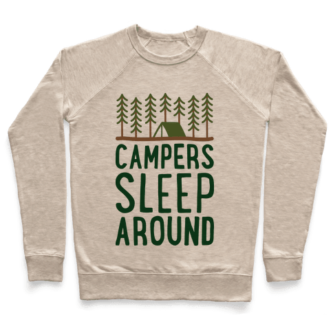 Campers Sleep Around Pullover