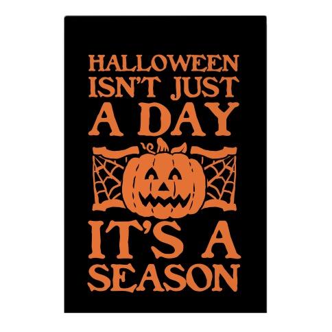 Halloween is a Season Garden Flag