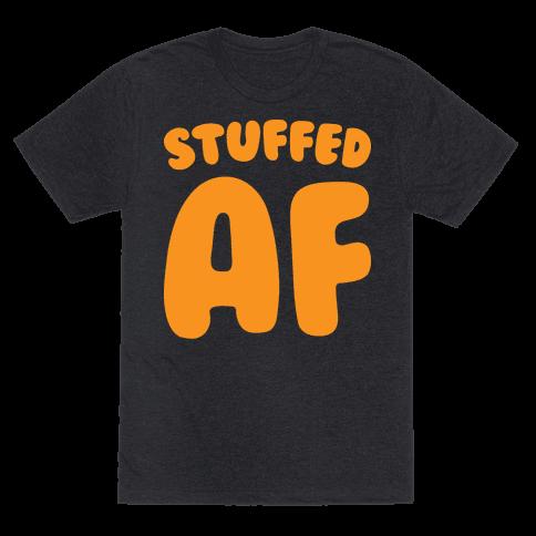 Stuffed AF (White)