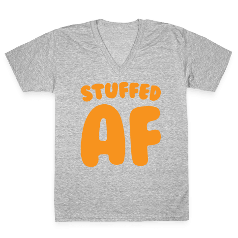Stuffed AF (White) V-Neck Tee Shirt