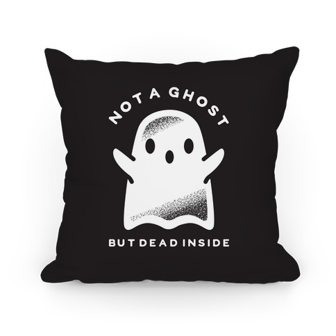 Not a Ghost Pillow