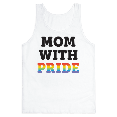 Mom With Pride Tank Top