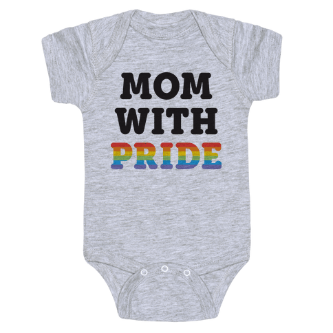 Mom With Pride Baby Onesy