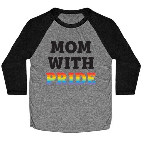 Mom With Pride Baseball Tee