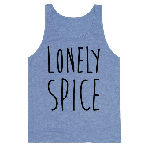 Lonely Spice Tank Top