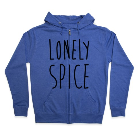 Lonely Spice Zip Hoodie