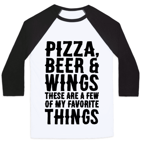 Pizza Beer & Wings  Baseball Tee