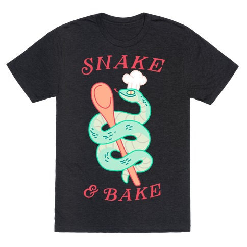 Snake and Bake T-Shirt