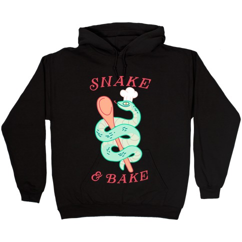 Snake and Bake Hooded Sweatshirt