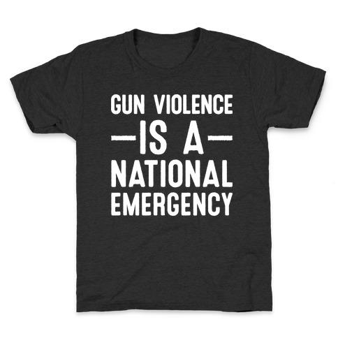 Gun Violence is a National Emergency Kids T-Shirt