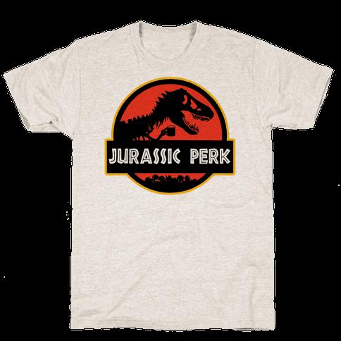 Jurassic Perk Mens T-Shirt