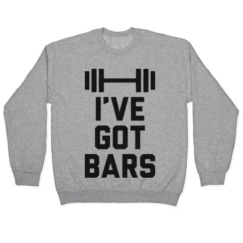 I've Got Bars Pullover