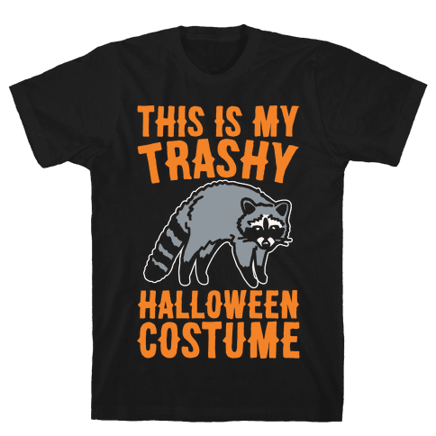 This Is My Trashy Halloween Costume Raccoon White Print Mens T-Shirt